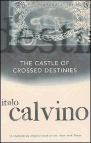 Medieval castle. Folks struck dumb. A deck of tarot cards to share their stories. The Castle of Crossed Destinies by Italo Calvino.