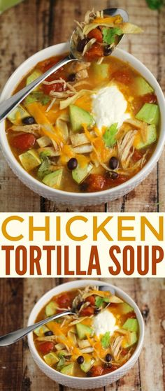 Chicken Tortilla Soup Its Easy Nourishing Delicious And So Full Of Flavour