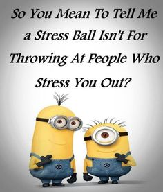 。◕‿◕。 Funny Minions stress ball. See my Minions pins https://www.pinterest.com/search/my_pins/?q=minions #compartirvideos #funnypictures #uploadfunny