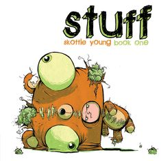 STUFF book one COVER by *skottieyoung Cartoons Comics / Traditional Media / Comics / Mixed Media *skottieyoung Hardcover Sketchbook, Young Art, Skottie Young, Undertale Cute, Goth Art, Art Station, Illustrations And Posters, Book Photography, Comic Artist