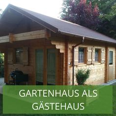 Gartenhaus Als Gästehaus U2013 Tipps Für Zukünftige Gastgeber