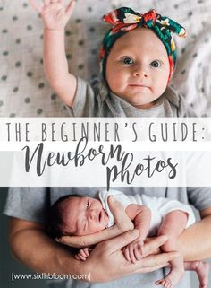Beginners Guide to Newborn Photos Newborn Photography tips, beginner photography tips, beginning newborn photo tips, baby picture tips, newborn photographer Newborn Photography Tips, Photography For Beginners, Newborn Photographer, Photography Ideas, Photography Tutorials, Children Photography, Family Photography, Photography Challenge, Dslr Photography
