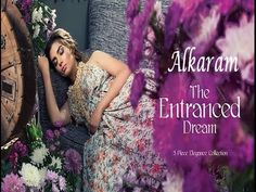 Alkaram Studio The Entranced Dream Collection 2017
