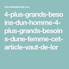 4-plus-grands-besoins-dun-homme-4-plus-grands-besoins-dune-femme-cet-article-vaut-de-lor