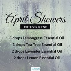 April Showers Diffuser Blend 3 drops Lemongrass Essential Oil 3 drops Tea Tree Essential Oil 2 drops Lavender Essential Oil 2 drops Lemon Essential Oil Organic Essential Oils, Essential Oil Uses, Drop, April Showers, Diffuser Blends, Essentials, Pure Products, This Or That Questions, Recipes