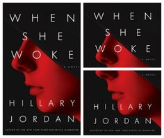 """One Towne, One Book: When She Woke by Hillary Jordan - When She Woke is a modern day retelling of The Scarlet Letter, only BETTER! Think of what life could be like maybe 10 or 20 years in the future.  Some of the references to electronics and politics make you stop and think """"hey wait, IS this a real office?""""."""