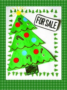 Cute Christmas Activity- Decorate a tree and then persuasive writing to get others to buy it!
