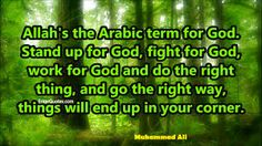 Muhammad Ali Quote Image - Allah's the Arabic Citation Mohamed Ali, Inspirational Quotes Pictures, Quotes Images, Muhammad Ali Quotes, Image Citation, Allah Quotes, Picture Quotes, Names, God