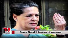 Sonia Gandhi, Congress President and UPA Chairperson, is a true leader who has a modern vision and innovative ideas. The welfare of the poor and protection of their rights, are her main focus. This clearly reflects in the earlier Congress-led UPA Government's policies like MNREGA, Food Security Bill and Mid-day meal scheme.