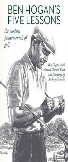 Ben Hogan's Five Lessons: The Modern Fundamentals of Golf ebook by Ben Hogan - Rakuten Kobo | Ben Hogan Golf Lessons | Golf Training Diy | Golf School. Those who have an interest in stepping up their game and enhancing their skills on the golf course can select from the resort's large variety of ... #golfcoach #golfputting #HealthyGolf.net