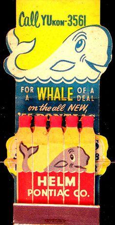 "Vintage Pontiac Dealership ""Whale of a Deal!""Feature Matches"