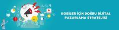 KOBİ'ler için Dijital Pazarlama Stratejilerini Blog Yazımızdan İnceleyebilirsiniz.