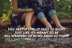 Kip Moore- Hey Pretty Girl