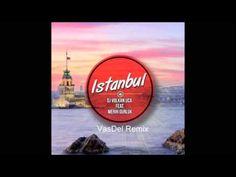 Dj  Volkan Uca feat  Merih Gurluk -  Istanbul (VasDel Remix)