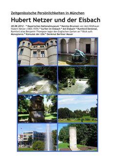 münchner spaziergänge: Hubert Netzer und der Eisbach