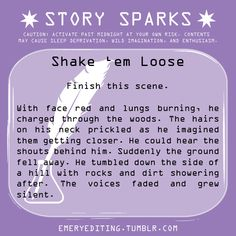 Finish the Scene- Shake 'em Loose