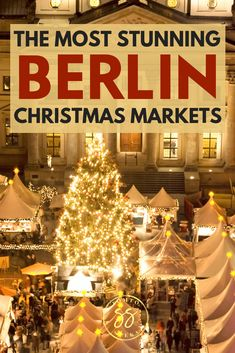 3 Stunning Christmas Markets To Visit in Berlin This Winter – Top Of The World Berlin Christmas Market, Christmas In Germany, German Christmas Markets, Christmas Markets Europe, Christmas Travel, Christmas Fun, Christmas Sheets, German Markets, Celebrating Christmas