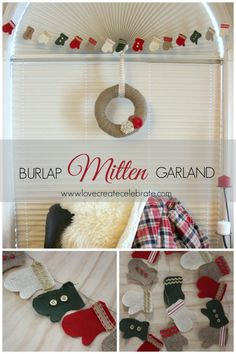 Burlap Mitten Garland - Love Create Celebrate - Make an easy red, green, white, and natural burlap mitten garland for the holidays! #Christmas #burlap #DIY