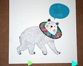 Yes you can bear print from an original handmade illustration,perfect reminder for every day