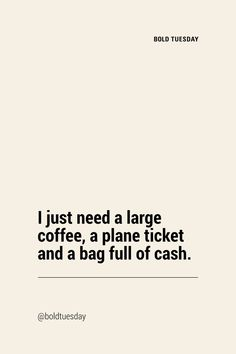 not too much to ask quoteoftheday mood travelquote travelquotes wednesdayq Great Quotes, Quotes To Live By, Me Quotes, Motivational Quotes, Inspirational Quotes, Laugh Quotes, Funny Travel Quotes, Travel Humor, Funny Quotes