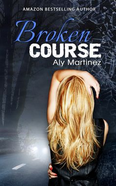 In Review: Broken Course (Wrecked and Ruined #3) by Aly Martinez