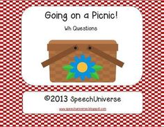 Going on a Picnic!  A WH Question Activity.  You can use this cute game to target who, what, where, when, and why questions.