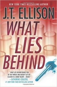 12 Great Books Where Women Save the Day - What Lies Behind by J. T. Ellison