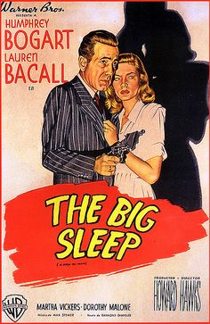 The Big Sleep starring Humphrey Bogart and Lauren Bacall