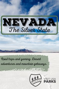 Nevada: The Silver State. Road Trips