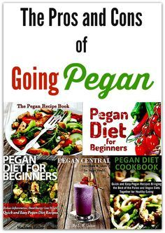 The Pros and Cons of Going Pegan