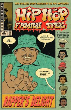 Hip Hop Family Tree - Comics by comiXology Arte Hip Hop, Hip Hop Art, Comic Book Covers, Comic Books Art, Comic Art, Kid Creole, History Of Hip Hop, Hip Hop Lyrics, Hip Hop Quotes