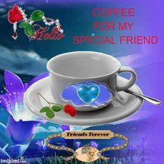 Coffee for my special friend... coffee animated morning good morning good morning greeting good morning comment