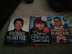 Just a few autobiographies :)  Michael McIntyre - Life and Laughing Dawn French - Dear Fatty Alan Carr - Look Who it is!