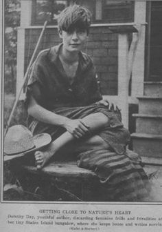 Dorothy Day as a young lass. Not just a nascent saint, but a serious cutie.