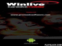 Winlive Mobile Karaoke  Android App - playslack.com ,  WinLive Karaoke Mobile. De eerste karaoke App voor Android devoloped door ProMusicSoftware.Hier is een lijst van enkele functies:- Onmiddellijke start van de Midi en Kar met belangrijke transponeren.- Reading Mp3 en zwaai met de belangrijkste transpositie- De eerste M-live-Karaoke-bestanden lezen- Show Karaoke voor Midi, Kar en Mp3 (indien inbegrepen)- Mogelijkheid Karaoke volledige scherm in 2 of 4 lijnen- Mixer met volume sliders en…