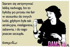 Damsko.pl - Jedyna taka strona dla kobiet, moda, inspiracje, cytaty, plotki Words Of Wisdom Quotes, Little My, Motto, Divorce, Lol, Let It Be, Smile, Shit Happens, Humor