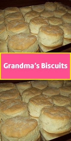 Grandma's Biscuits – Page 2 – Cook Guide