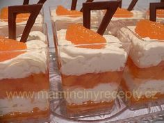 Kelímky mandarinka - My site Mason Jar Meals, Meals In A Jar, Mason Jars, Cheesecake, Trifle, Vanilla Cake, Tiramisu, Frosting, Cookie Recipes