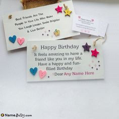 Make your friendship more strong by sending unique happy birthday cards. Here we have a collection of birthday cards for friends with name and photo. Birthday Card With Name, Best Friend Birthday Cards, Creative Birthday Cards, Special Birthday Cards, Happy Birthday Quotes For Friends, Happy Birthday Wishes Cards, Birthday Card Sayings, Happy Birthday Fun, Handmade Birthday Cards