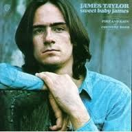 James Taylor - Sweet Baby James - Still one of my favorite Albums today!