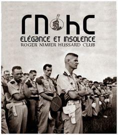 """Roger Nimier Hussard Club:  """"Lorsque j'étais jeune, Dieu était pour moi une réponse. Avec les épreuves et l'âge, il est devenu une question. Ou plutôt des questions innombrables et lancinantes. Denoix Hélie de Saint Marc"""