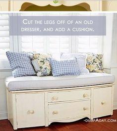 cut the legs off an old dresser.