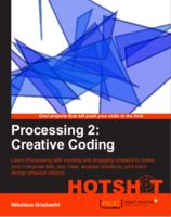 GuruBlog - Processing 2.0: Creative Coding Hotshot is published