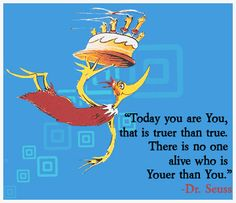 Dr Seuss' wise sayings