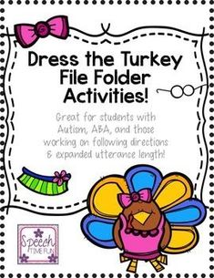 Help your speech and language therapy students practice a wide range of skills with this file folder activity! Your students will work on following directions, answering questions, expanding utterances, and building vocabulary all with this one Thanksgiving-themed activity. Hands on and fun!
