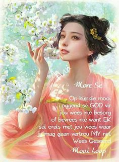 Good Morning Wishes, Good Morning Quotes, Good Morning Inspiration, Goeie Nag, Goeie More, Afrikaans Quotes, Birthday Wishes Quotes, Wish Quotes, Scripture Verses