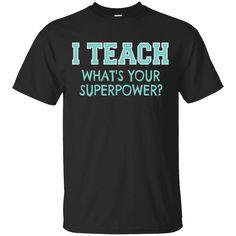 Hi everybody!   I Teach Whats Your Superpower Funny Teacher T-Shirt T Shirt   https://zzztee.com/product/i-teach-whats-your-superpower-funny-teacher-t-shirt-t-shirt/  #ITeachWhatsYourSuperpowerFunnyTeacherTShirtTShirt  #ITeacherTShirt #TeachTeacher #Whats #Your #Superpower #Funny #TeacherShirt #TShirtShirt #Shirt #T #Shirt