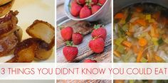 3 Things You Didn't Know You Could Eat - save waste in the kitchen so you have more $ to buy real food!
