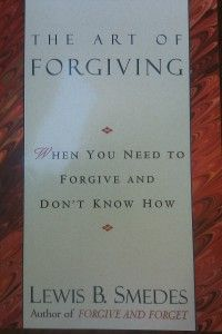 The Art of Forgiving  Lewis B. Smedes