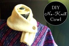You don't need to know how to knit to make a cute little scarflet! This no-knit cowl is simple to make and so cozy.